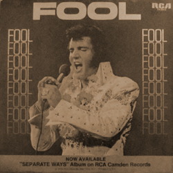 "The cover of Elvis' ""Fool"" single (released March 1973)"