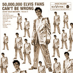 Cover of 50,000,000 Elvis Fans Can't Be Wrong