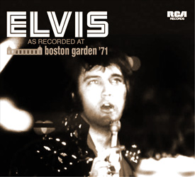 Elvis As Recorded At Boston Garden '71