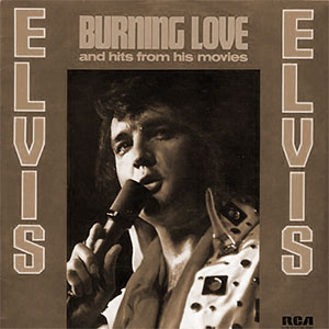 Burning Love And Hits From His Movies, Volume 2