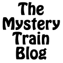 The Mystery Train Blog