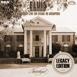 ELVIS RECORDED LIVE ON STAGE IN MEMPHIS (2014 Legacy Edition)