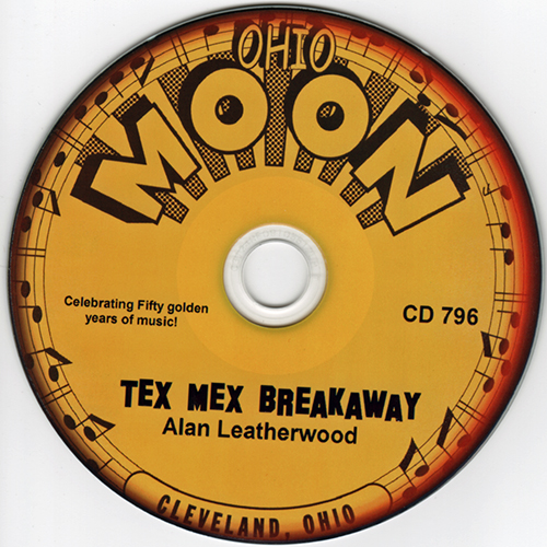 TEX MEX BREAKAWAY CD - Alan Leatherwood