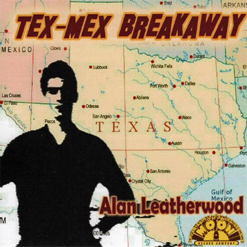 Cover of TEX MEX BREAKAWAY - Alan Leatherwood