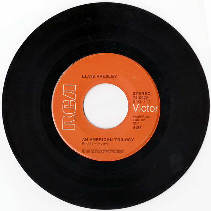 "Elvis Presley's 1972 RCA single version of ""An American Trilogy."" (From the author's collection.)"